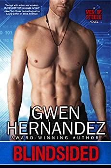 Blindsided (Men of Steele Book 3) by [Hernandez, Gwen]