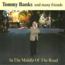 In the Middle of the Road by Tommy Banks (2011-03-22)