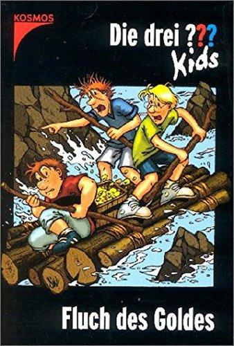 Die drei ??? Kids: Die drei Fragezeichen-Kids, Bd.11, Fluch des Goldes