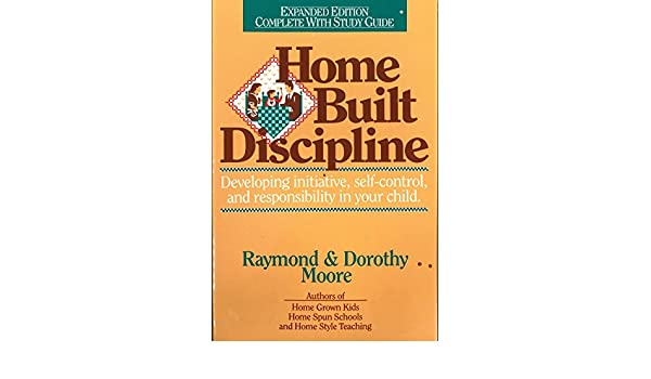 Parenting & Relationships Home Built Discipline/Complete With Study Guide