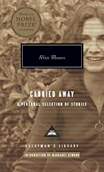 Carried Away: A Selection of Stories (Everyman's Library)