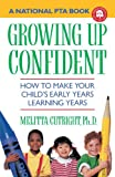 Growing up Confident, Melitta J. Cutright, 0385415907