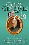 God's Generals For Kids Volume 2: Smith