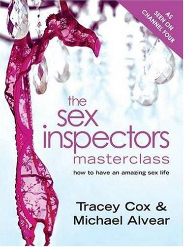 Tracey Cox - The Sex Inspectors Masterclass