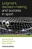 img - for Judgment, Decision-making and Success in Sport (W-B Series in Sport and Exercise Psychology) book / textbook / text book