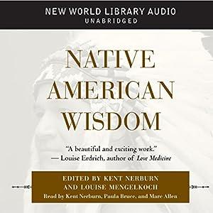 Native American Wisdom Hörbuch