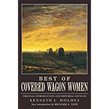 Best of Covered Wagon Women by Kenneth L. Holmes (2008-04-01)