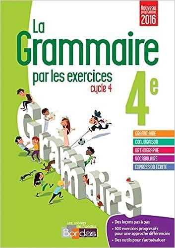 La Grammaire Par Les Exercices Cycle 4e Cahier D Exercices