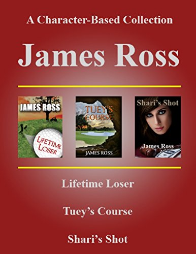 James Ross - A Character-Based Collection (Prairie Winds Golf Course) by [Ross, James]