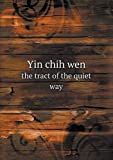 Yin Chih Wen the Tract of the Quiet Way, Teitaro Suzuki, 5518607946
