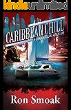 Caribbean Chill (A Dane Skoglund Adventure)