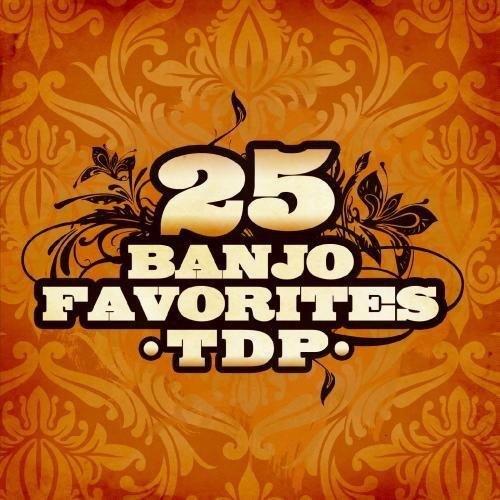 25 Banjo Favorites (Digitally Remastered)