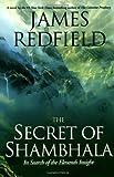 The Secret of Shambhala, James Redfield, 0446523089