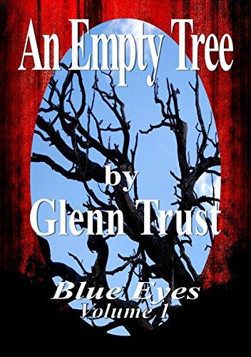 An Empty Tree (Blue Eyes Book 1)