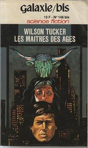 En ligne téléchargement gratuit Les maitres des ages, galaxie bis numero 146, special 51 pdf, epub