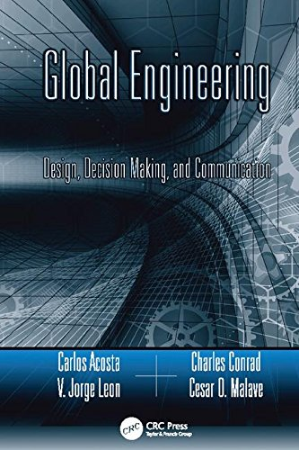 Global Engineering: Design, Decision Making, and Communication (Systems Innovation Book Series)