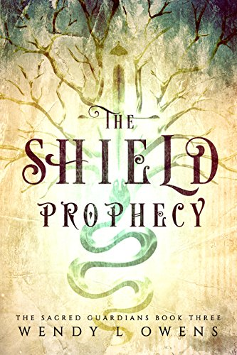- The Shield Prophecy (The Sacred Guardians Book 3)