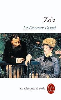 Les Rougon-Macquart, tome 20 : Le Docteur Pascal par Zola