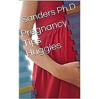 Pregnancy Tips Huggies