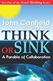 Think or Sink, John Canfield, 0982444656