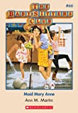 Front cover for the book Maid Mary Anne (Baby-Sitters Club #66) by Ann M. Martin