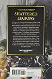 Shattered Legions (The Horus Heresy)
