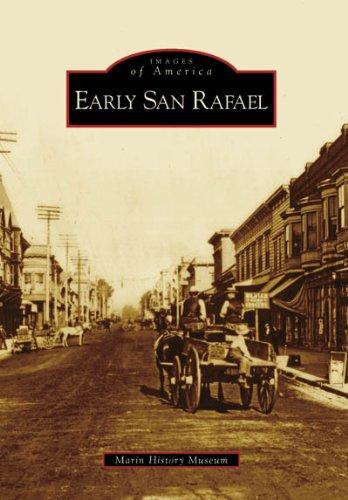 Early San Rafael (Images of America: - Stores San Rafael