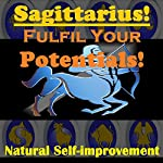 SAGITTARIUS True Potentials Fulfilment - Personal Development | Sunny Oye