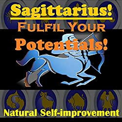 SAGITTARIUS True Potentials Fulfilment - Personal Development