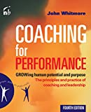 Coaching for Performance, John Whitmore, 185788535X