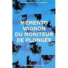 Memento Vagnon du moniteur