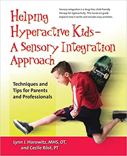 Helping Hyperactive Kids: Techniques and Tips for Parents and Professionals - Popular Autism Related Book