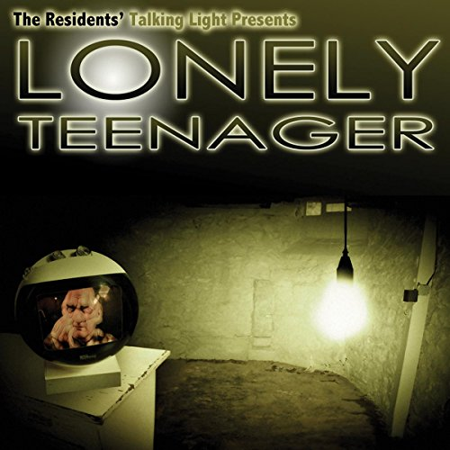 The Residents - Lonely Teenager - Zortam Music