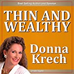 Thin & Wealthy | Donna Krech