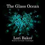 The Glass Ocean | Lori Baker