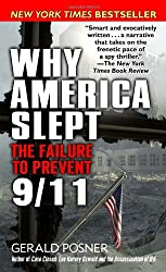 Why America Slept: The Failure to Prevent 9/11