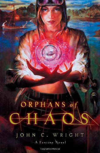 Orphans of Chaos (The Chronicles of Chaos)
