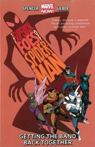 The Superior Foes of Spider-Man Volume 1: Getting the Band Back -