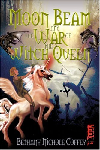 Download Moon Beam and the War of the Witch Queen: book 1 ebook