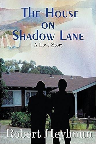 The House on Shadow Lane by Robert Heylmun (2016-01-05)