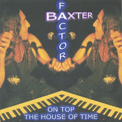 On top the house of time explicit by baxter factor on for Best house songs of all time