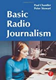 img - for Basic Radio Journalism by Paul Chantler (2003-06-23) book / textbook / text book