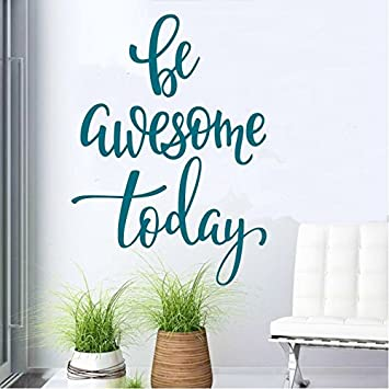 Be awesome todayteal wall decal sticker decal inspirational quote encouraging