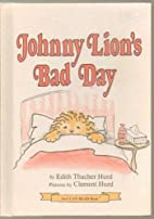 Johnny Lion's Bad Day.