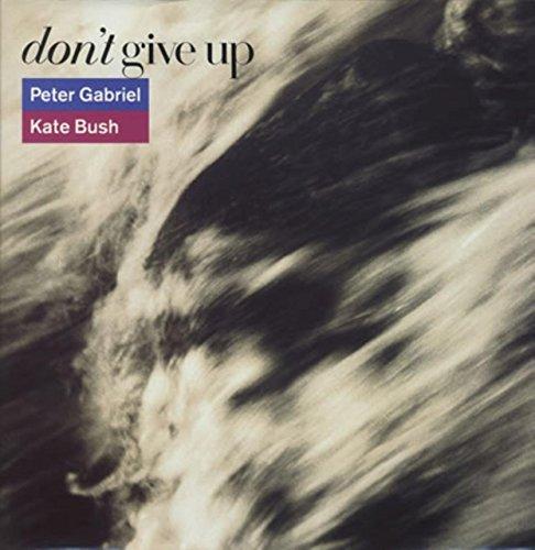 Don't Give Up (LP Version) / Don't Give Up (Edit) & Curtains - Peter Gabriel & Kate Bush [12