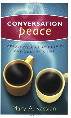 CONVERSATION PEACE by MARY A KASSIAN BETTY HASSLER (1-May-2004) Paperback