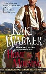 Home by Morning (Heroes of Heartbreak Creek Book 3)