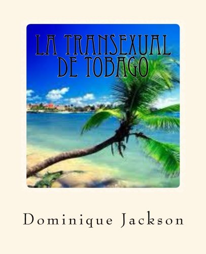 La Transexual de Tobago (Spanish Edition) [Dominique Jackson] (Tapa Blanda)