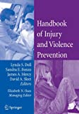 Handbook of Injury and Violence Prevention