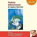 Poésie amoureuse : De Sappho à René Char    divers auteurs